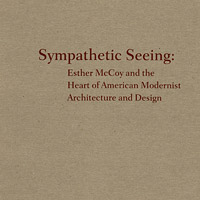 Sympathetic Seeing: Esther McCoy catalog