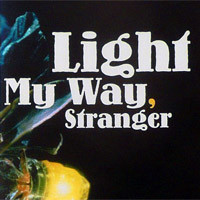Light My Way, Stranger brochure